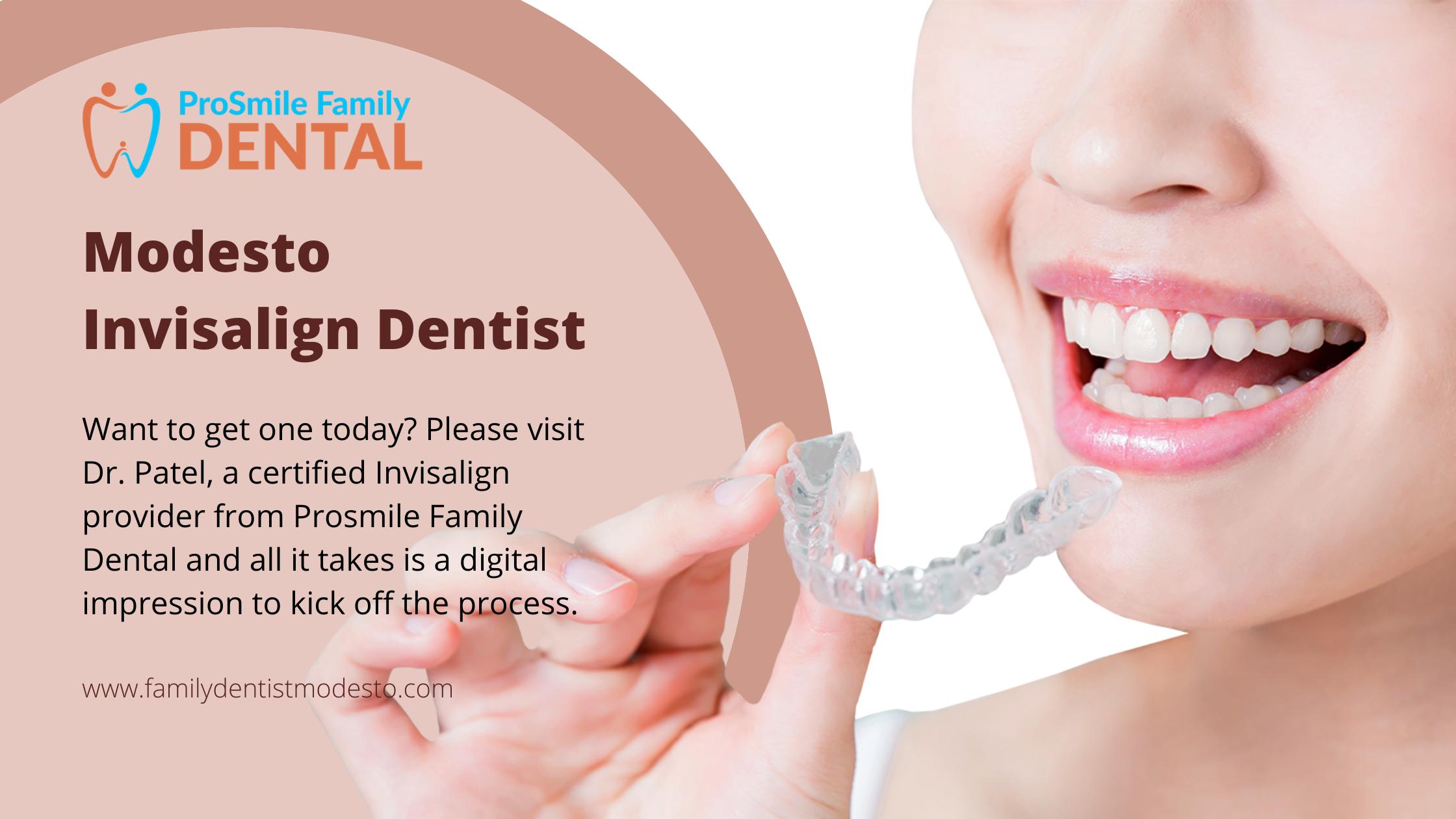 Modesto Invisalign Dentist | Dentist Modesto